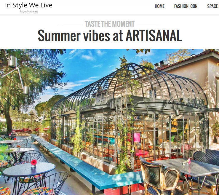 Summer vibes at ARTISANAL In Style We Live